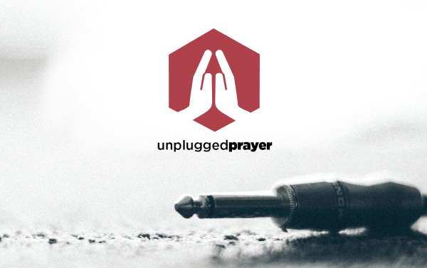 unplugged-prayer